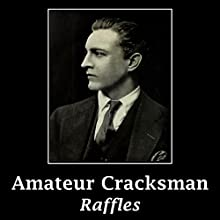 The Amateur Cracksman Audiobook by E. W. Hornung Narrated by Kristin Hughes