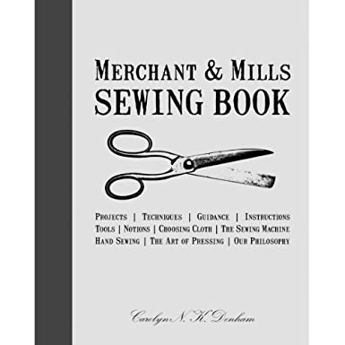 Merchant & Mills Sewing Book (Hardcover)