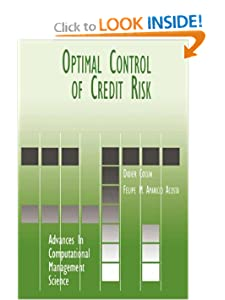 Optimal Control of Credit Risk (Advances in Computational Management Science) Didier Cossin and Felipe M. Aparicio Acosta