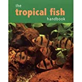 David Goodwin The Tropical fish Handbook