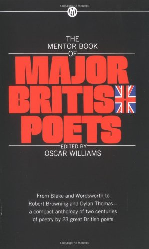 The Mentor Book of Major British Poets (Mentor Series)