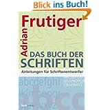 Buch der Schriften: Anleitungen für Schriftentwerfer