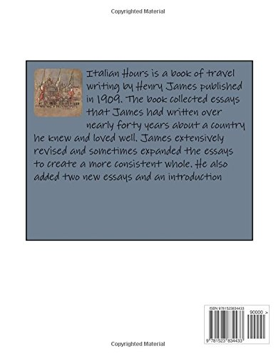 talian Hours (1909) ( travel writing) by Henry James
