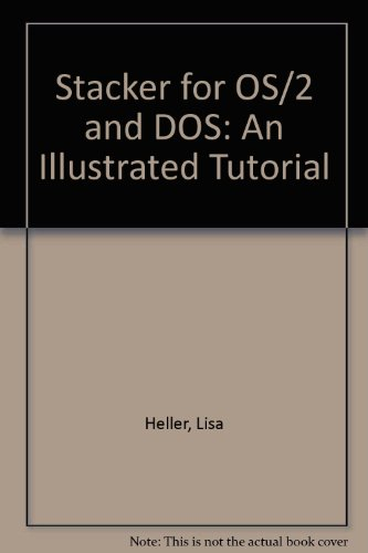 Stacker for OS/2 & DOS: An Illustrated Tutorial PDF