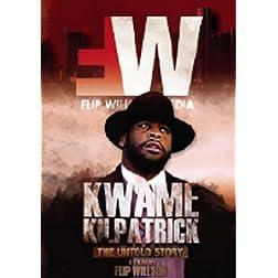Kwame Kilpatrick: The Untold Story