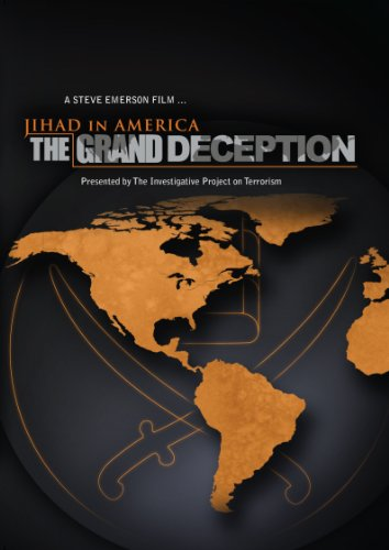 Jihad in America: The Grand Deception