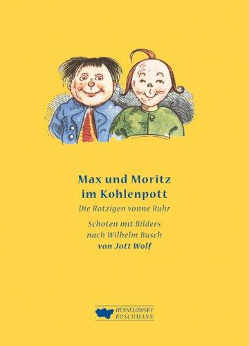 Buch Max und Moritz im Kohlenpott: Frei nach Wilhelm Busch. Die ...
