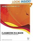 Adobe Illustrator CS3 Classroom in a Book (Book & CD-ROM)