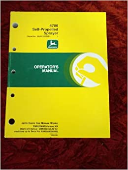 John Deere 4700 Self-Propelled Sprayer OEM OEM Owners Manual Paperback