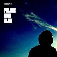 The Return of Pulsar Mod Club