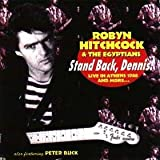 Stand Back Dennisby Robyn Hitchcock & The...