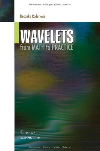 Wavelets From Math to Practice