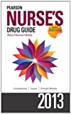 img - for Pearson Nurse's Drug Guide 2013 (Pearson Nurse's Drug Guide (Nurse Edition)) by Billie A. Wilson (2012-05-04) book / textbook / text book
