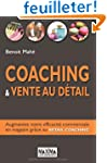 Coaching & vente au d�tail : Augmente...