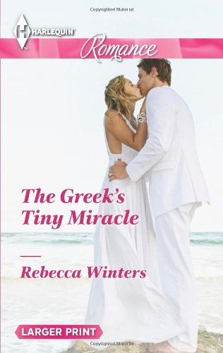 Image of The Greek's Tiny Miracle (Harlequin Romance)