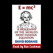 E=mc2: A Biography of the World's Most Famous Equation | [David Bodanis]