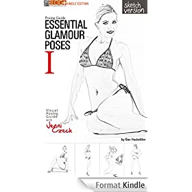 Posing Guide, Essential Glamour Poses (Sketch version) - a Visual Posing Guide with Jenni Czech (English Edition)