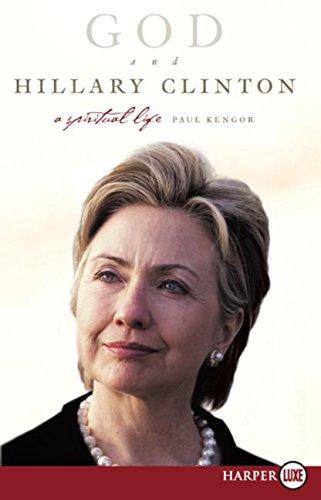 God and Hillary Clinton LP: A Spiritual Life PDF