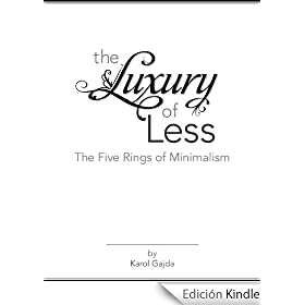 Luxury of Less: The Five Rings of Minimalism