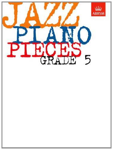 Jazz Piano Pieces, Grade 5 (ABRSM Exam Pieces)