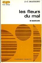 LES FLEURS DU MAL: BAUDELAIRE. by Michel…
