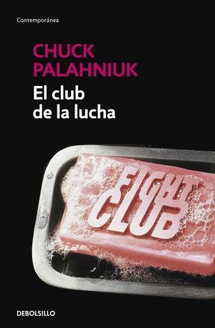 El club de la lucha / The Fight Club (Spanish Edition)