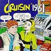 Original album cover of Cruisin' 1961 by Cruisin'