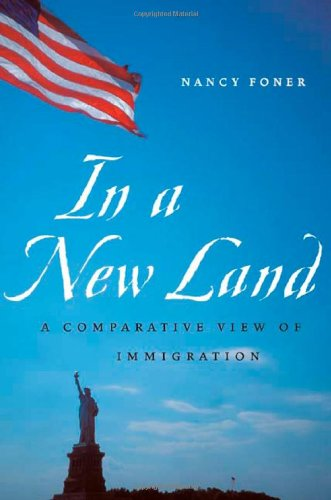 In a New Land: A Comparative View of Immigration