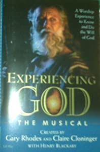Experiencing God the Musical