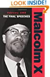 February 1965: The Final Speeches (Malcolm X speeches & writings)