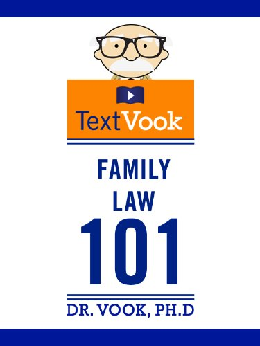 Family Law 101: The TextVook