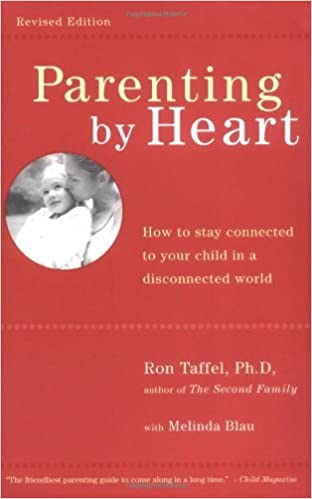 <p>Parenting By Heart: How To Be In Charge, Stay Connected, And Instill Your Values, When It Feels Like You&#8217;ve Only Got 15 Minutes A Day</p>