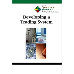 Developing a Trading System