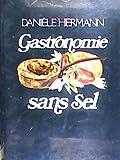 echange, troc Danièle Hermann - Gastronomie sans sel