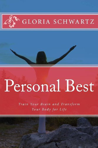 Sale alerts for Gloria Schwartz Personal Best: Train Your Brain and Transform Your Body for Life - Covvet