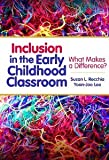 img - for Inclusion in the Early Childhood Classroom: What Makes a Difference? (Early Childhood Education) [Paperback] [2013] Susan L. Recchia, Yoon-Joo Lee book / textbook / text book