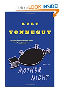 Mother Night: A Novel Kurt Vonnegut