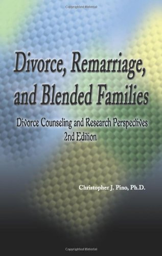 Divorce, Remarriage, and Blended Families: Divorce Counseling and Research Perspectives