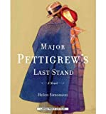 img - for [ Major Pettigrew's Last Stand by Simonson, Helen ( Author ) Dec-2010 Paperback ] book / textbook / text book