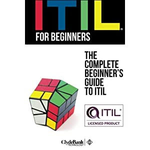 ITIL For Beginners: The C Livre en Ligne - Telecharger Ebook