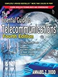 img - for The Essential Guide to Telecommunications (4th Edition) [Paperback] [2005] 4 Ed. Annabel Z. Dodd book / textbook / text book