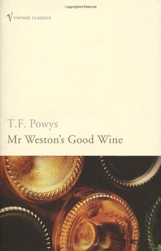 Mr Weston's Good Wine (Vintage Classics)