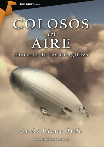 Colosos del aire (Tombooktu Historia) (Spanish Edition)