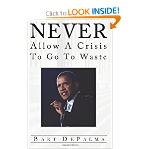 obama never let crisis go to waste