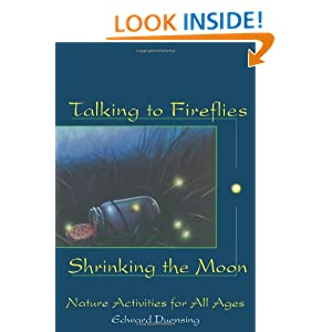 Talking to Fireflies, Shrinking the Moon: Nature Activities for All