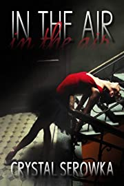 In the Air (The City #1)