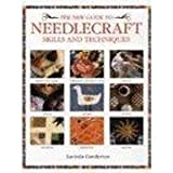 The New Guide to Needlecraft Skills and Techniquesby Lucinda Ganderton