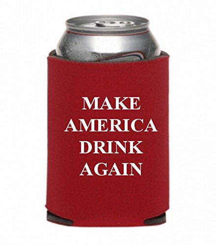 Make America Drink Again Neoprene Can Koozie