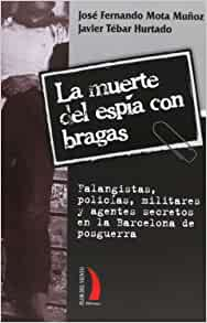 MUERTE DEL ESPÍA CON BRAGAS, LA: 9788496495531: Amazon.com: Books