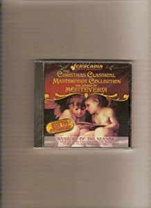 The Christmas Classical Masterpiece Collection, The Works of Monteverdi, Banquet of the Season
